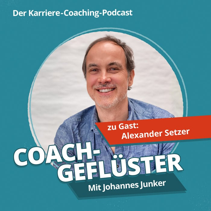 Podcast-Cover COACHGEFLÜSTER – Folge 2 mit Alexander Setzer