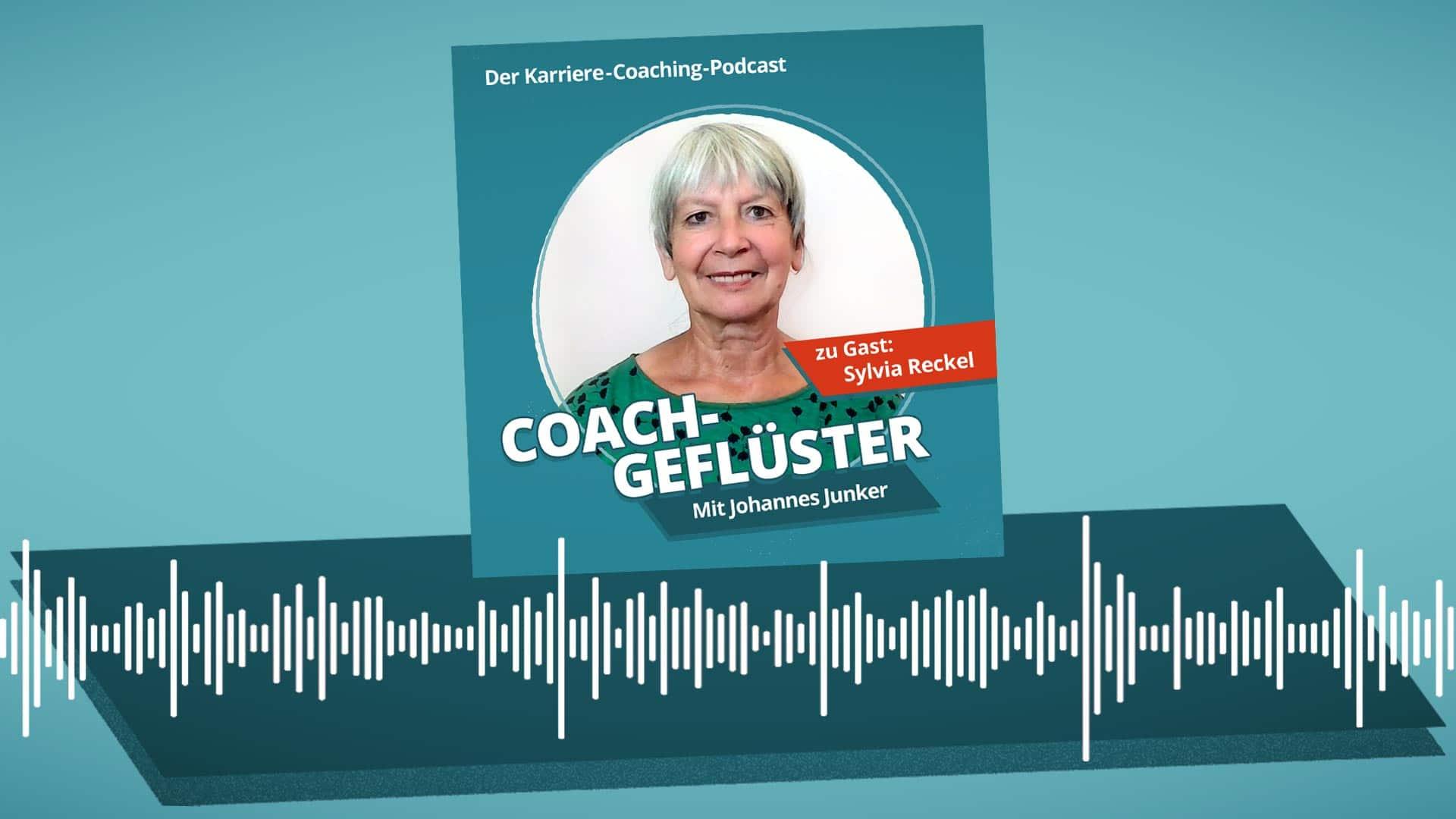 Podcast-Cover COACHGEFLÜSTER – Folge 5 mit Sylvia Reckel