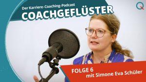 INQUA Karriere-Coach Simone Schüler in COACHGEFLÜSTER