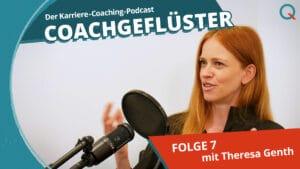 Psychologin Theresa Genth in COACHGEFLÜSTER