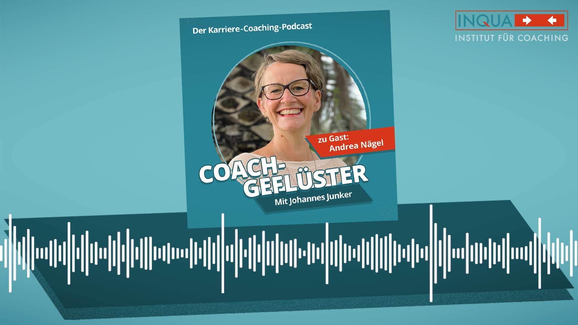Podcast-Cover COACHGEFLÜSTER – Folge 8 mit Andrea Nägel