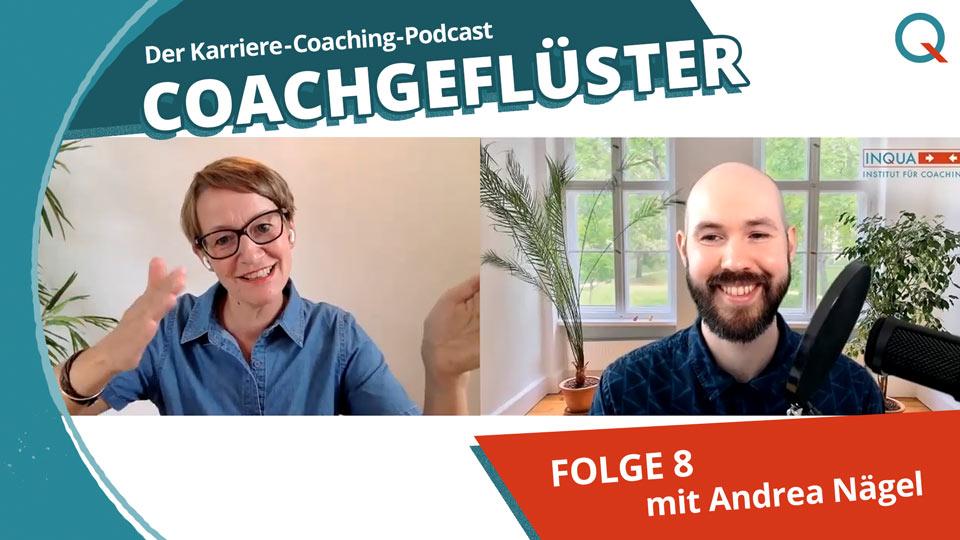 INQUA Karriere-Coach Andrea Nägel in COACHGEFLÜSTER