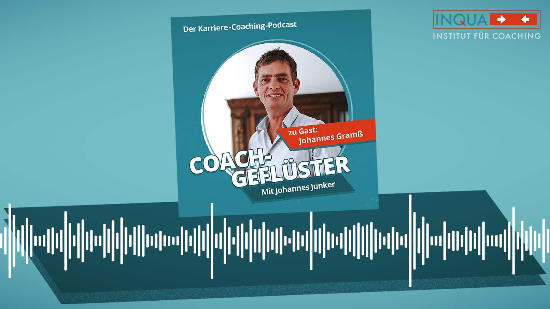 Podcast-Cover COACHGEFLÜSTER – Folge 3 mit Johannes Gramß